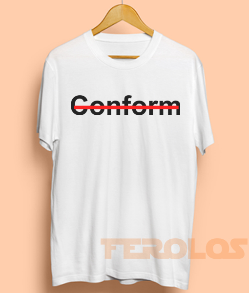 Conform Mens Womens Adult T-shirts