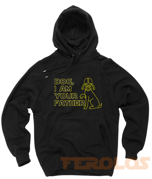 Dog I Am Your Father Darth Vader Starwars Parody Unisex Adult Hoodies Pull Over