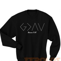 God is Greater than the High Sweatshirts
