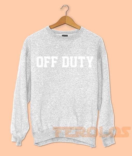 Off Duty Sweatshirts