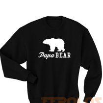 Papa Bear Sweatshirts S,M,L,XL,2XL,3XL