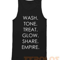 Wash Tone Treat Glow Share Empire Mens Womens Adult Tanktops