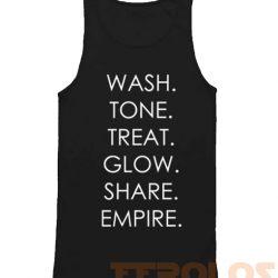 Wash Tone Treat Glow Share Empire Mens Womens Adult Tanktops