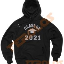 Class Of 2021 Graduation Unisex Adult Hoodies Pull Over
