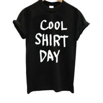 Cool Shirt Day T Shirt