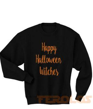 Happy Halloween Witches Sweatshirts