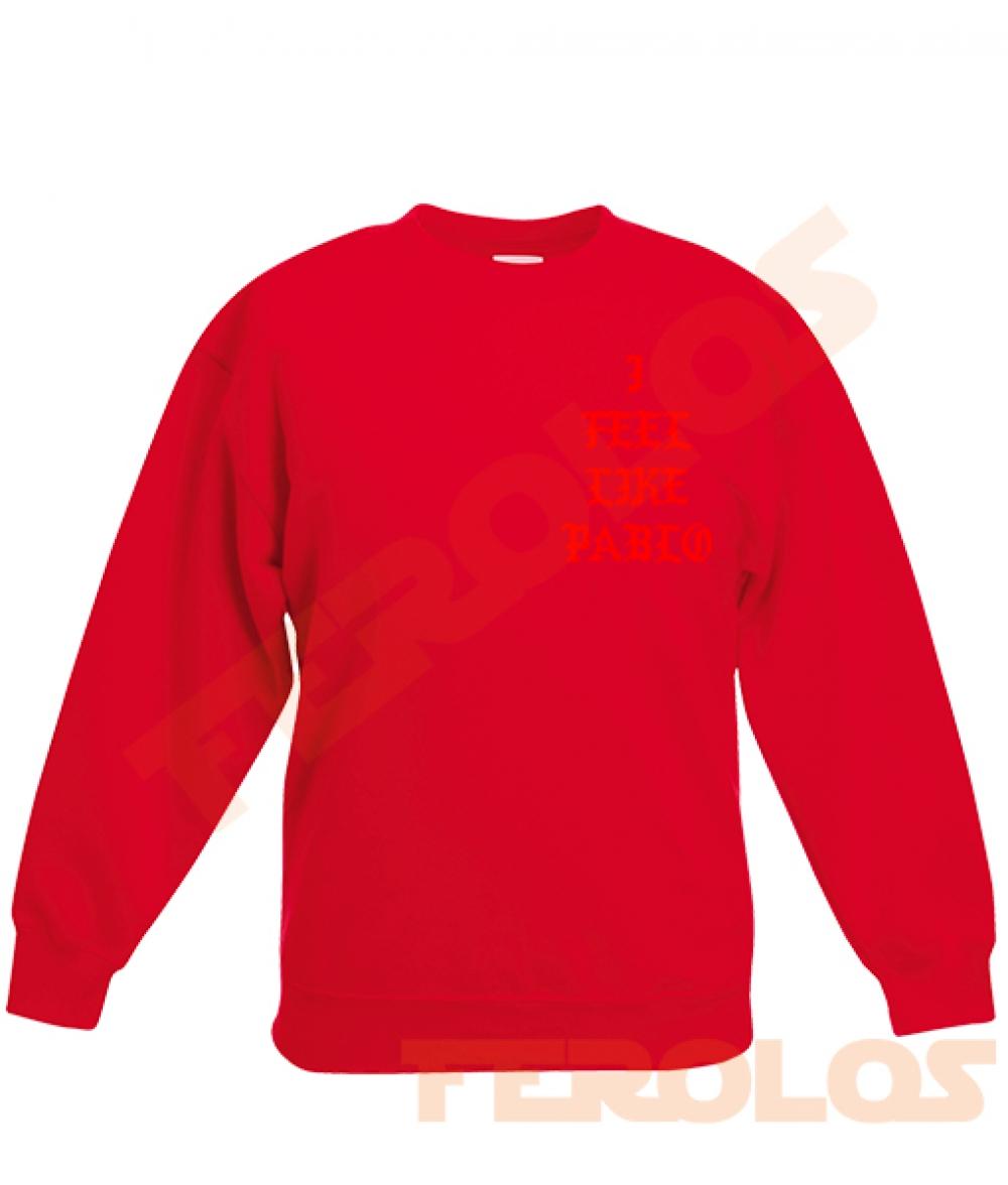 I Feel Like Pablo Sweatshirts