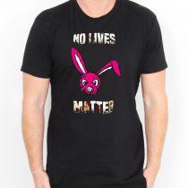 Buy No Lives Matter Cheap T Shirt