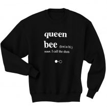 Queen bee kwin bi sweatshirts