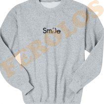 Smile Funny Sweatshirts