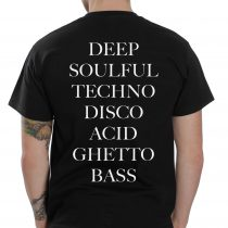 Deep Soulful Techno Disco Acid Ghetto Bass T Shirt