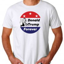 Fuck Donald Trump forever T Shirt