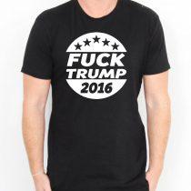 fuck trump T Shirt