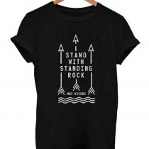 Stand with Standing Rock T Shirt