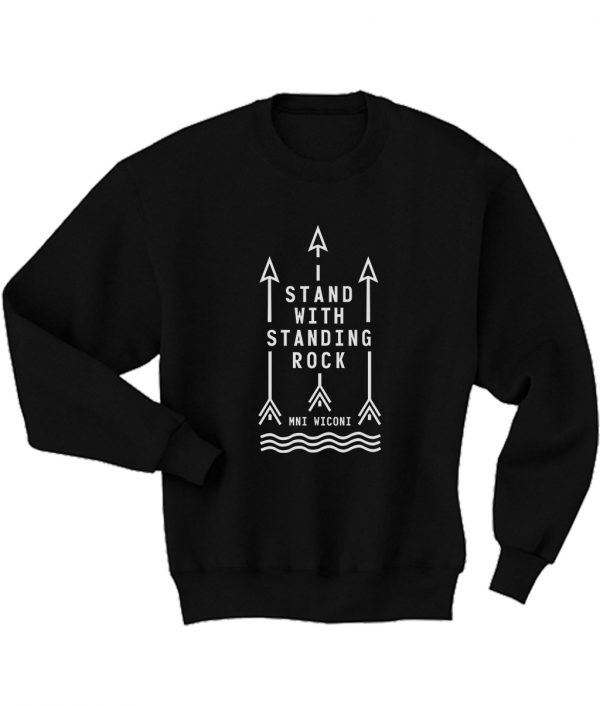 Stand with Standing Rock Sweatshirts