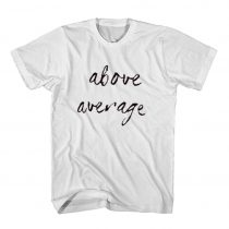 Above Average Brooklyn Quotes Men's Women's T Shirt