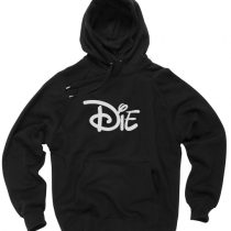 Die Cartoon Movies Funny Hoodies Pull Over
