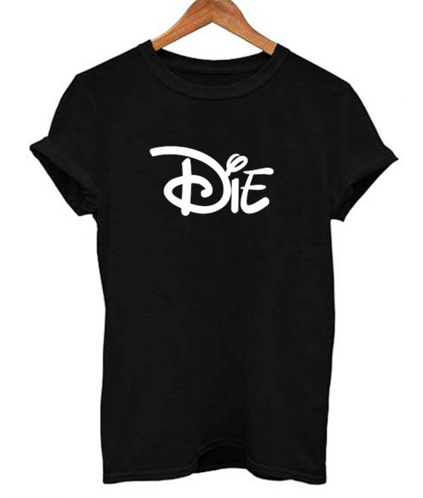 Die Cartoon Movies Funny Men's Women's T Shirt