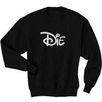 Die Cartoon Movies Funny Men's Women's Sweatshirt