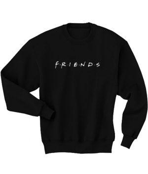 Friends Forever Men's Women's Sweatshirts