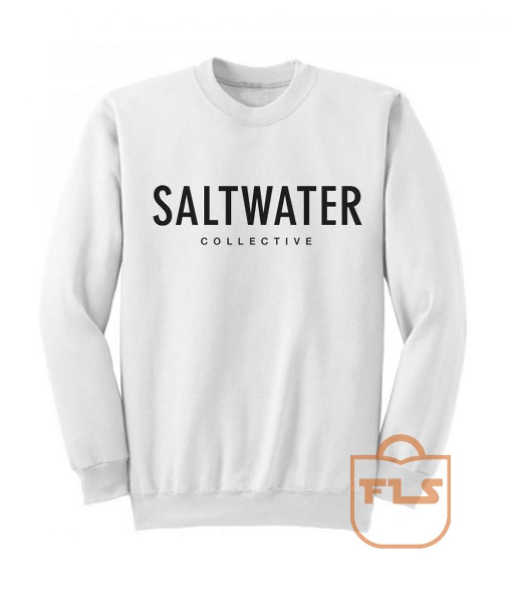 Saltwater Collective Cheap Sweatshirts