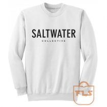 Saltwater Collective Cheap Sweatshirts