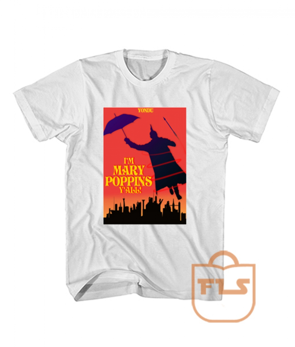 Yondu Mary Poppins Y'all Parody T ShirtYondu Mary Poppins Y'all Parody T Shirt