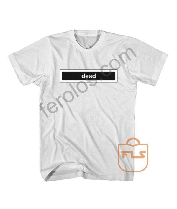 Dead Typography Box T Shirt