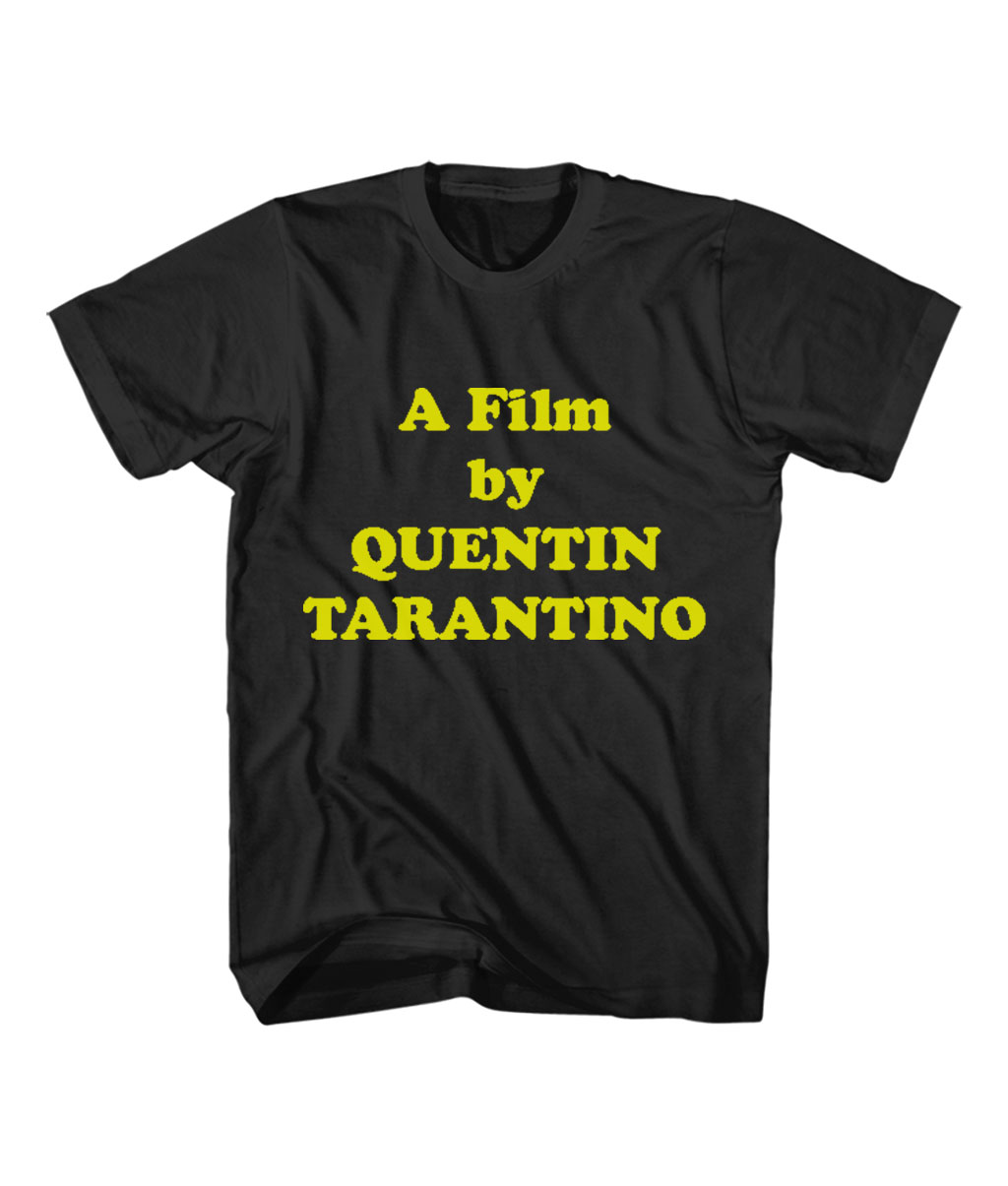 A Film by Quentin Tarantino Cheap T Shirt