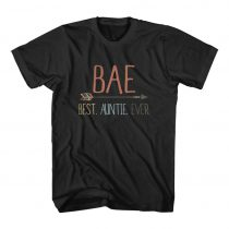 Bae Best Auntie Ever Cute Cheap Graphic Tees