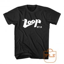 The Loop 97 9 Illinois Radio Cheap Tee Shirts