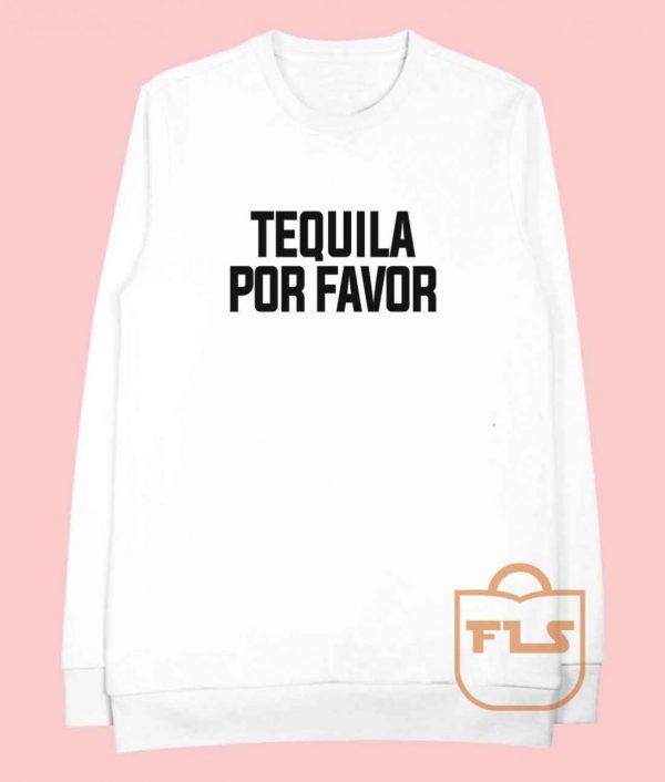 Bachelor in Paradise Tequila Por Favor Cheap Sweatshirt