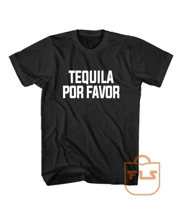 Bachelor in Paradise Tequila Por Favor Cheap Tee Shirt