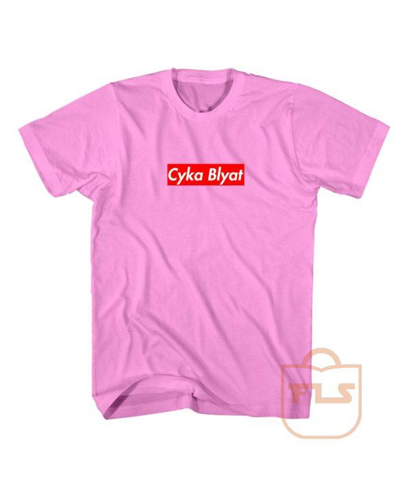 Cyka Blyat Supreme Cheap T Shirts