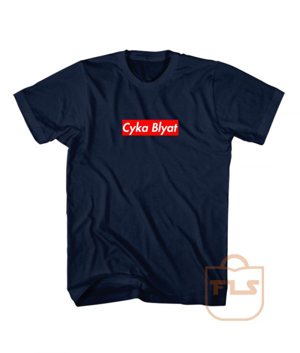 Cyka Blyat Supreme Custom T Shirts