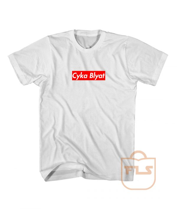 Cyka Blyat Supreme Parody T Shirts