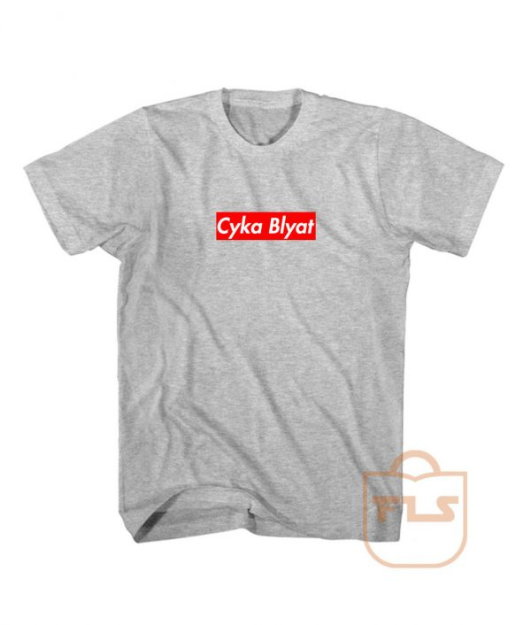 Cyka Blyat Supreme T Shirts