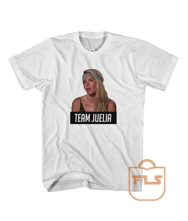Bachelor in Paradise Team Juelia Cheap T Shirt