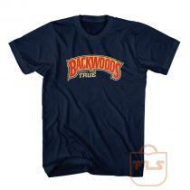 Backwoods Always True Vintage T Shirts