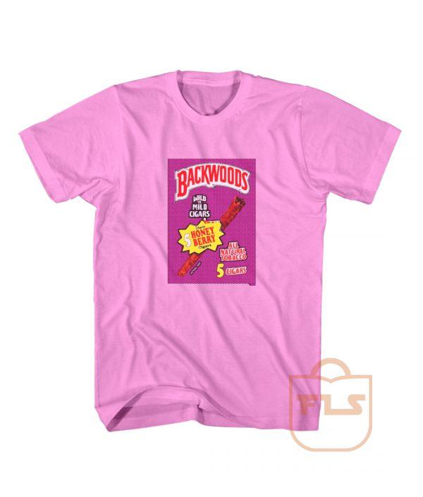 Backwoods Now 5 Honey Berry Cigars T Shirts
