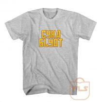 Cyka Blyat Russian Typhography Cheap T Shirts