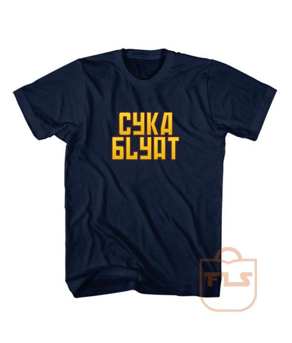 Cyka Blyat Russian Typhography T Shirts