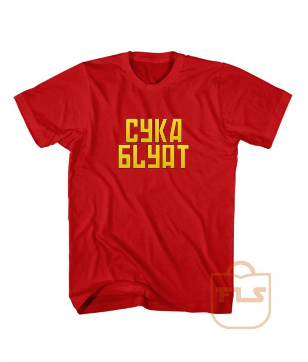 Cyka Blyat Typhography T Shirts