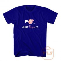 Just Peppa It Nike T Shirt