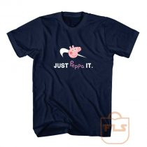 Just Peppa it T Shirt