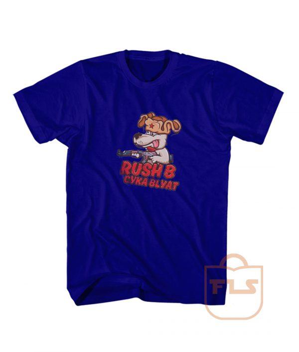 Rush B Cyka Blyat Dope Cheap Graphic Tees
