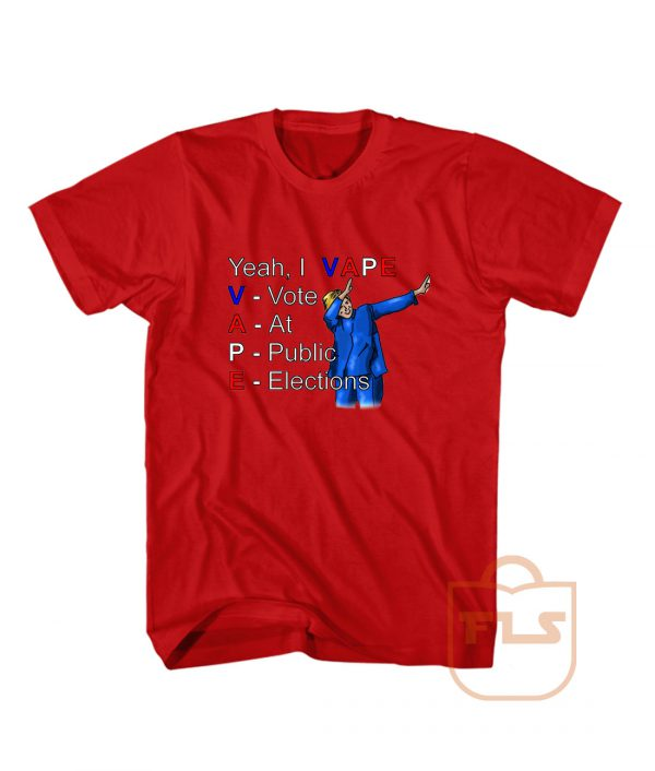 Vote At Public Elections Custom T Shirts