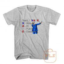 Yeah I Vape Parody T Shirts