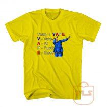 Yeah I Vape Quote T Shirts