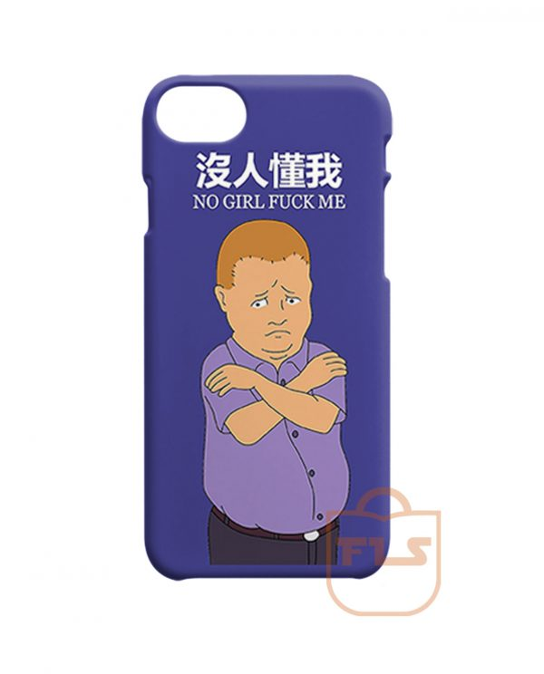 Bobby Hill No Girl Fuck Me iPhone Cases
